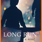 Long Run - A Novel by Kevin Plummer, Ph.D.